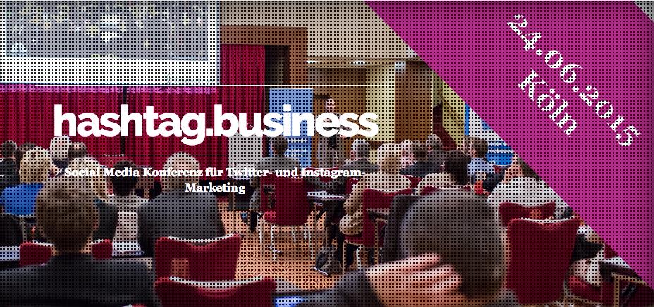 2 Tickets zu gewinnen: hashtag.business - Europas erste Social Media Konferenz mit Fokus auf Twitter und Instagram