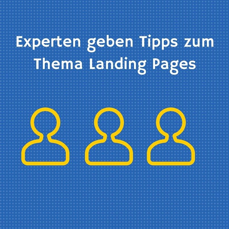 Experten_geben_Tipps_zum_Thema_Landing_Pages