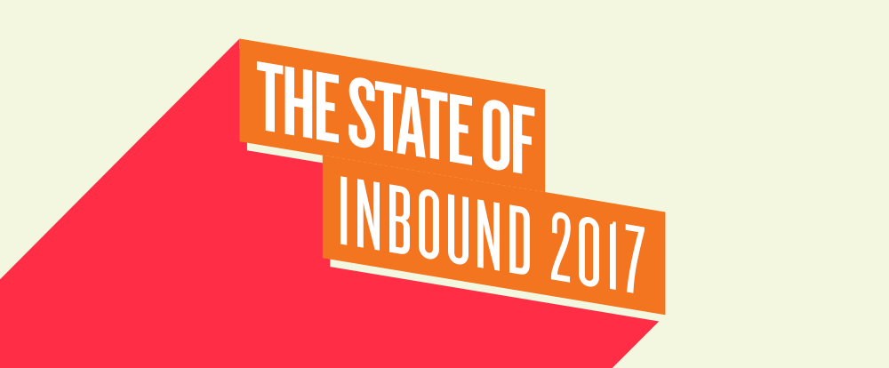 The State of Inbound 2017