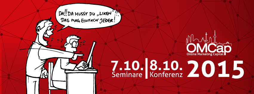 OMCap lädt ein:  die größte internationale Online Marketing Konferenz in Berlin