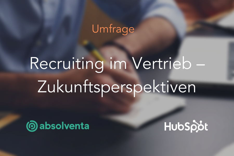 Umfrage: Die Zukunft des Recruiting im Vertrieb