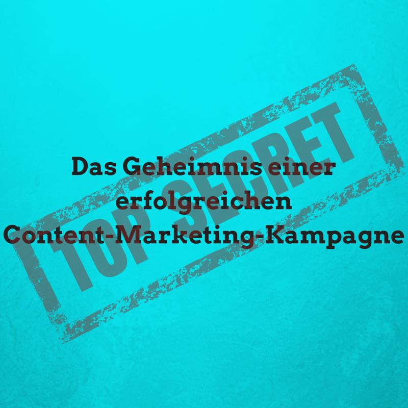 Das Geheimnis einer erfolgreichen Content-Marketing-Kampagne